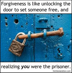 """""""Anger makes you smaller, while forgiveness forces you to grow beyond what you were."""" ~Cherie Carter-Scott"""