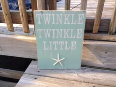 Beach Sign Twinkle Twinkle Little Starfish by justbeachyshop, $32.50