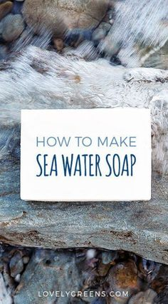 How to make Soleseife: a Natural Sea Water Soap Recipe #soapmaking #soleseife #soaprecipe