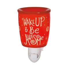 Wake Up & Be Awesome Nightlight Scentsy Warmer