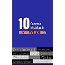Ten Common Mistakes in Business Writing (Business Writing Guide Book (English Edition) Writing Guide, Business Writing, Guide Book, Book 1, Grammar, Mistakes, English, Words, English Language