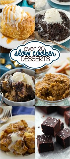 Over 20 dessert made in a slow cooker! These crockpot dessert recipes are easy and perfect for every occasion.