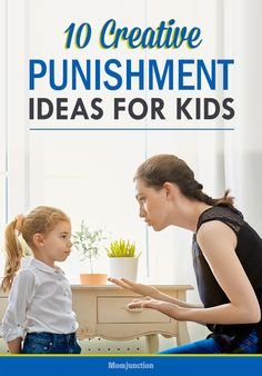 Top 10 Creative Punishment Ideas For Your Kids