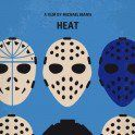 No621 My Heat minimal movie poster A group of professional bank robbers start to feel the heat from police when they unknowingly leave a clue at their latest heist. Director: Michael Mann Stars: Al Pacino, Robert De Niro, Val Kilmer