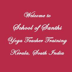 Yoga Teacher Training India February 2014   School of Santhi Yoga School in Kerala, South India. International Yoga Teacher Certification. 300 hours Yoga TTC 500 part-1 February 2014. Traditional Yoga School India. Authorized by the Indian Government. Recognized by Yoga Alliance USA and Internatonal Yoga Federation.