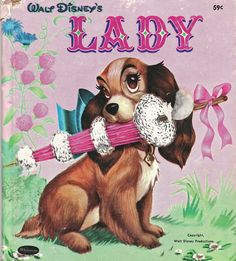 "Little Known Disney Fact: orginaly Lady and The Tramp was going to be called just ""Lady"" (here we have an early story book for the movie)."