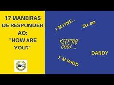 """APRENDA 17 FORMAS DE RESPONDER:  'How Are you?"""""""