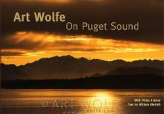 Art Wolfe, a Seattle-born photographer who has traveled the world to capture landscapes and animals on film, turns to the place he knows bes...