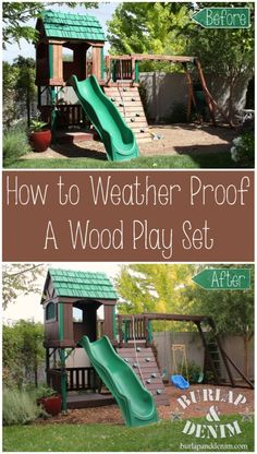 How to Weather Proof a Wood Play Set