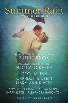 Cover Reveal | Summer Rain by Various Authors  http://www.booksandfandom.com/2014/05/cover-reveal-summer-rain-by-various.html
