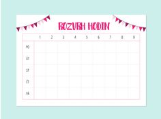 Rozvrh-hodin-2-07 Diy Back To School, School Plan, Cute Planner, Happy Planner, Planners, School Suplies, Organization Lists, Treasure Boxes, School Hacks