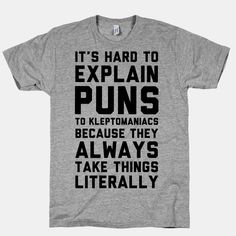 It's Hard to Explain Puns | T-Shirts, Tank Tops, Sweatshirts and Hoodies | HUMAN