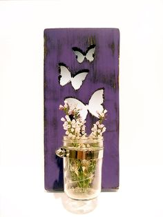 Mason Jar Vase Butterflies Candle holder (Purple) Pine Wood Sign Wall Decor Rustic Americana Cottage Chic by ThePineNuts on Etsy https://www.etsy.com/listing/151778525/mason-jar-vase-butterflies-candle-holder