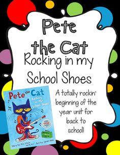 Pete the Cat Rocking in My School Shoes Beginning of Year Mini ELA/Math Unit |