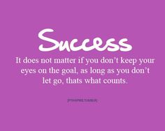 Success is what you put into it!