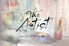 The Artist - Brush font by Joanne Marie on Creative Market
