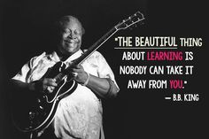 BB King knows what's up.