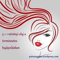 növényi olaj a természetes hajápolásban – Petra in Green Led Light Therapy, Laser Machine, Light Skin, Beauty Hacks, Beauty Tips, Cold, Petra, Green, Hair
