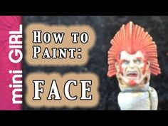 miniGIRL #41: How to Paint a Face on Miniature - Easy Tutorial