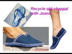 Recycle old jeans/denim & slippers/Chappal to make fabric boot ( waste material craft) - Reciclagem Jean Crafts, Denim Crafts, Diy Jeans, Denim Shoes, Shoes With Jeans, Crochet Shoes, Crochet Slippers, Old Jeans Recycle, Craft From Waste Material