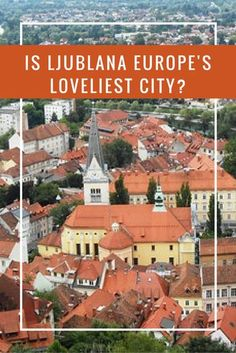Ljubljana, Slovenia is a charming capital city in Europe with attractions, great food, and friendly people. Read the full post!