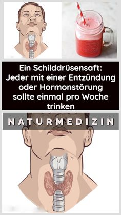 Thyroid juice: Anyone with inflammation or endocrine disruption should drink once a week - Ernährung abnehmen - Gesundes Essen Group Health Insurance, Health Insurance Plans, Juice Plus+, Medical Journals, Health Care Reform, Juicing For Health, Endocrine System, Hormone Imbalance, People