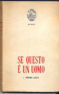 PRIMO LEVI, Se questo è un uomo, 1947