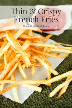 ... french fries homemade french fries perfect thin and crispy french