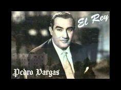 Pedro Vargas - El Rey