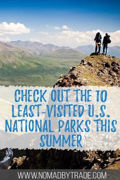Escape the crowds at these 10 least-visited national parks in the United States. Whether you're looking for hiking, kayaking, swimming, boating, or just dramatic scenery, these parks have it all - without the crowds. Click through for more info! #USA #NationalParks #SummerVacation Katmai National Park, National Parks Usa, Float Trip, North Cascades, Travel Guides, Travel Tips, Travel Articles, Budget Travel, United States Travel