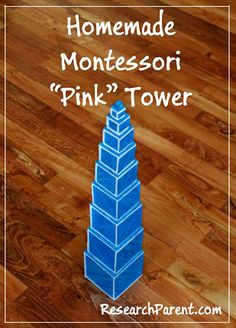 Homemade Montessori Pink Tower to Help Preschoolers Understand Size Variation in a Tactile, Hands On Way