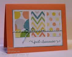Just Because card featuring the Watercolor Wonder DSP.  Easy card layout.