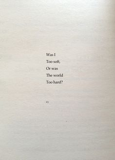 Was I Too Soft?  A new poem.  #poetry #quotes #love