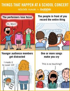 Things That Happen at a School Concert (Parenting Comic by Hedger Humor for Babble) Parenting Styles, Parenting Teens, Parenting Quotes, Parenting Advice, Hard Quotes, Teen Quotes, Funny Quotes, Funny Memes, Funny Boy