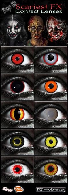 "Witness to the True eyes of Terror! A ""Top 10 Scariest FX Contact Lenses"" list of Gothika Brand. This is in no particular order, but lets have some FUN. Tell us what you think the order should be? Or what takes the no. 1 spot? From top-left to top-right, and proceeding down from there. 1) Angelic Red 2) Berzerker 3) Hellraiser 4) Night Stalker 5) Banshee 6) Walking Dead 7) Black Wolf 8) Angelic Yellow 9) Reaper 10) Dragons Breath -- Please share, pin, & add us as friend! :) Scare you Later…"