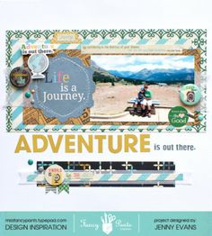 #papercraft #scrapbook #layout  Adventure is out there.