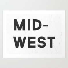 Yep, need this for my gallery wall! |   MID-WEST Art Print by Marke Johnson    | Society6