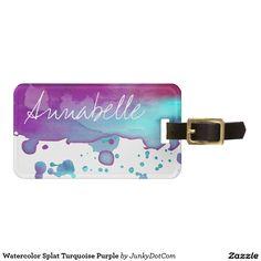 Watercolor Splat Turquoise Purple Bag Tag Nov 14 2016 @zazzle #junkydotcom