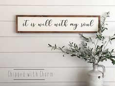 It Is Well With My Soul Sign, Framed Wood Sign, Framed Wood Sign All Is Well With My Soul by ChippedWithCharm on Etsy https://www.etsy.com/listing/506208561/it-is-well-with-my-soul-sign-framed-wood
