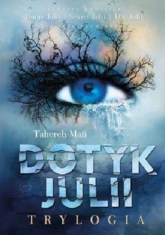 Okładka książki Dotyk Julii. Trylogia