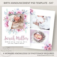 This is a DIY birth announcement template. You (the buyer) will edit and print using Photoshop. You must own Photoshop (or similar) and have working knowledge of it. Your clients (or you) will love announcing your newborns birth with this floral birth announcement. Please note: The