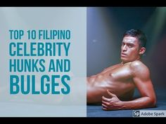 Top 10 Sexiest & Hot Filipino Celebrity Hunks and Bulges - Pinoy Bakat TV™ Pinoy Hunks, Filipino, Celebrity, Hot, Sexy, Youtube, Celebs, Youtubers, Youtube Movies