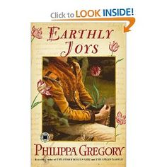 "Read ""Earthly Joys A Novel"" by Philippa Gregory available from Rakuten Kobo. New York Times bestselling author and ""queen of royal fiction"" (USA TODAY) Philippa Gregory brings to life the passio. Used Books, I Love Books, Books To Read, My Books, Philippa Gregory, The Other Boleyn Girl, Best Mysteries, Thing 1, First Novel"