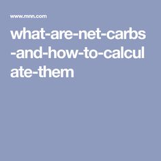what-are-net-carbs-and-how-to-calculate-them