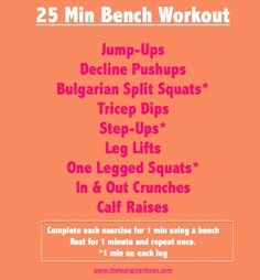 25 Minute Bench Workout via @The Lean Green Bean