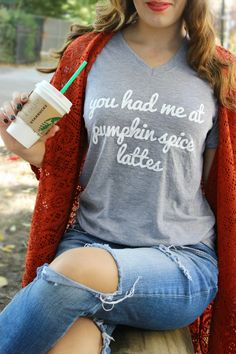 "OMG it's that time of the year again!!!! Pumpkin Spice Latte season! For those of you out there who are addicted to the #PSL life and spend your entire fall sipping on these delicious drinks, then our adorable ""You had me a Pumpkin Spice Lattes"" tshirt is for you! (Click here to purchase your own - $28)"