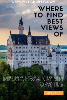 Disney castle in Germany with the best view points