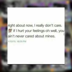 im the same way i been stopped giving a fuck about people who never give a fuck about me&my feelings!!!!!!! i guess you can call me that heartless bitch!