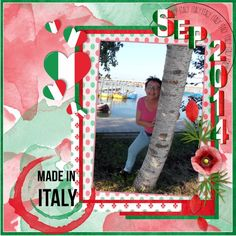 [Here my pages made with your loving HSA_TravelToItaly , thanks Eileen lo 1 - July-Aug. 2016 Travel to Italy  Pict. my own , we had a vacation in Italy in Sept. 2014 shadowed a bit alpha is in the kit