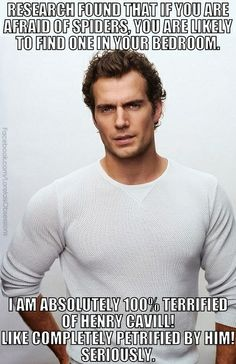 Henry Cavill. HAHAHAHA! Man of Steel was awesome, though.